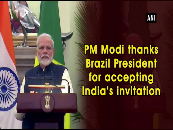 PM Modi thanks Brazil President for accepting India's invitation