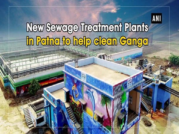 New Sewage Treatment Plants in Patna to help clean Ganga