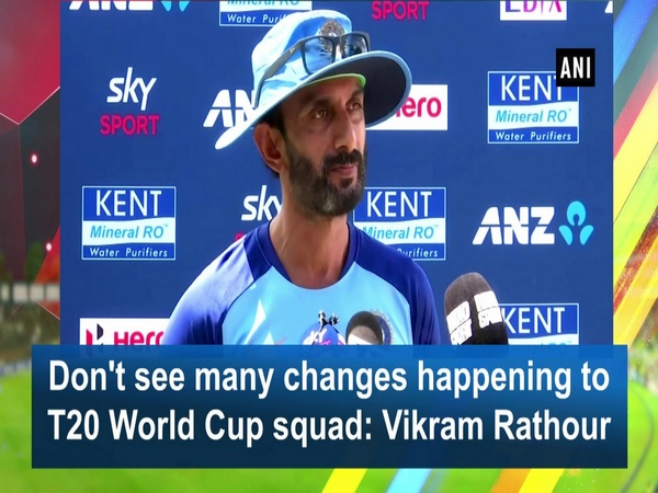 Don't see many changes happening to T20 World Cup squad: Vikram Rathour