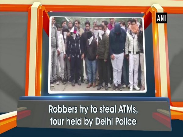 Robbers try to steal ATMs, four held by Delhi Police