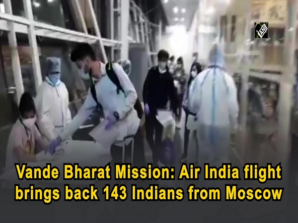 Vande Bharat Mission: Air India flight brings back 143 Indians from Moscow