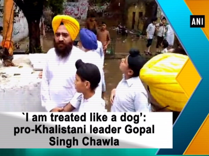 `I am treated like a dog': pro-Khalistani leader Gopal Singh Chawla