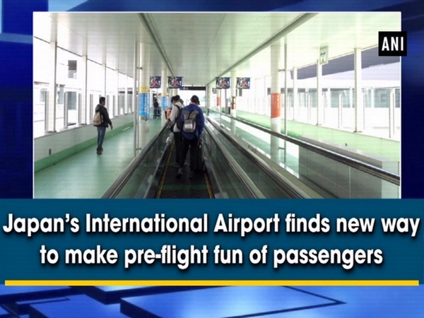 Japan's International Airport finds new way to make pre-flight fun of passengers