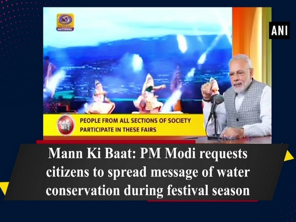 Mann Ki Baat: PM Modi requests citizens to spread message of water conservation during festival season