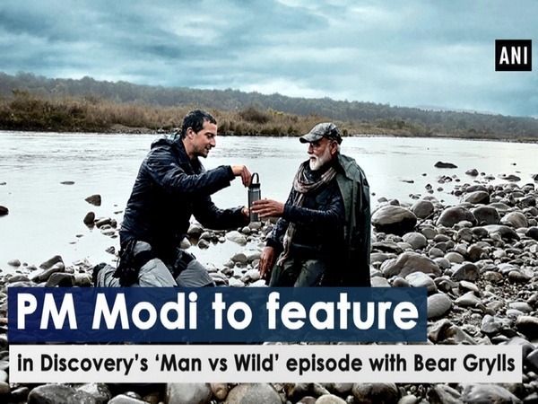 PM Modi to feature in Discovery's 'Man vs Wild' episode with Bear Grylls