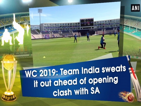 WC 2019: Team India sweats it out ahead of opening clash with SA