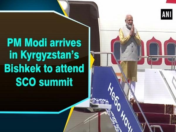 PM Modi arrives in Kyrgyzstan's Bishkek to attend SCO summit