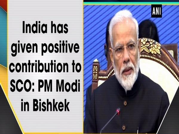 India has given positive contribution to SCO: PM Modi in Bishkek