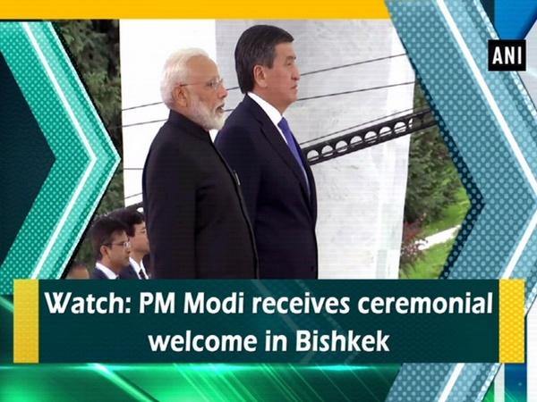 Watch: PM Modi receives ceremonial welcome in Bishkek