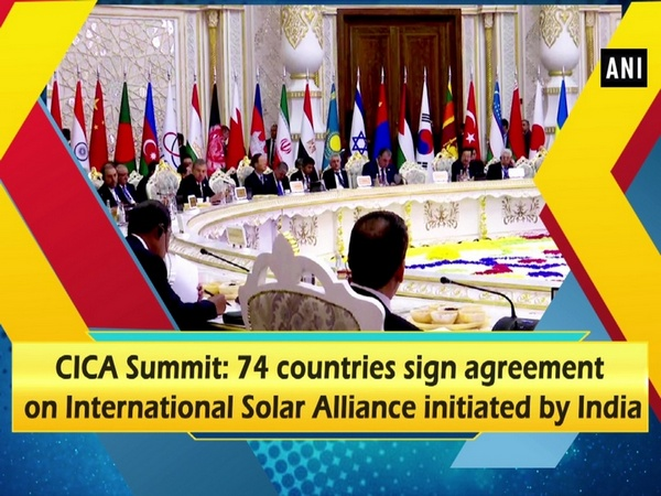 CICA Summit: 74 countries sign agreement on International Solar Alliance initiated by India