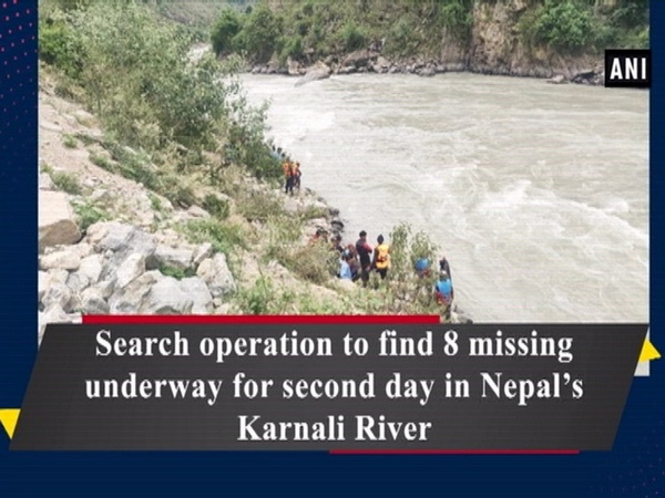 Search operation to find 8 missing underway for second day in Nepal's Karnali River
