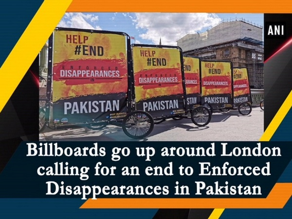 Billboards go up around London calling for an end to Enforced Disappearances in Pakistan