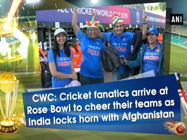 CWC: Cricket fanatics arrive at Rose Bowl to cheer their teams as India locks horn with Afghanistan