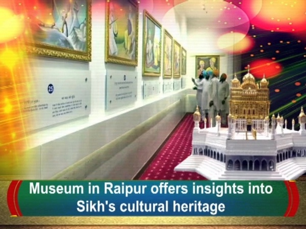 Museum in Raipur offers insights into Sikh's cultural heritage