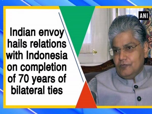 Indian envoy hails relations with Indonesia on completion of 70 years of bilateral ties