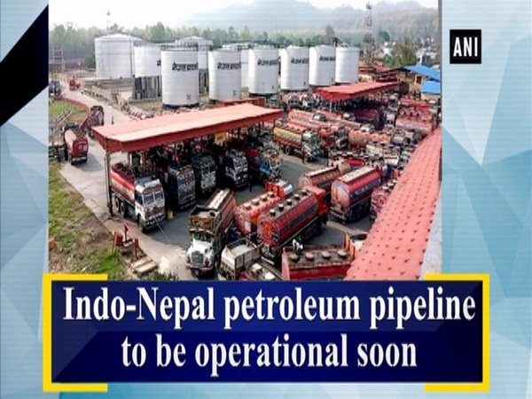 Indo-Nepal petroleum pipeline to be operational soon
