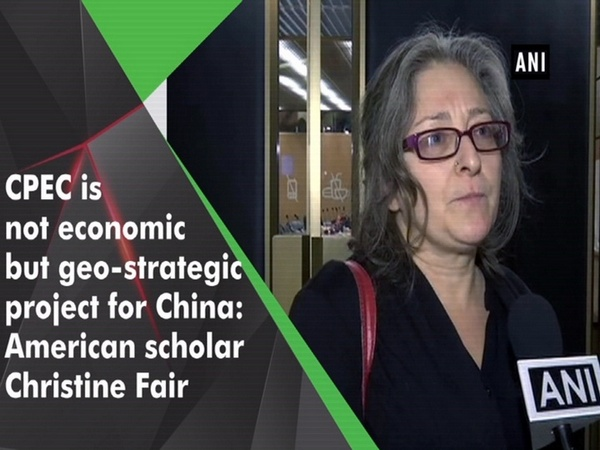 CPEC is not economic but geo-strategic project for China: American scholar Christine Fair