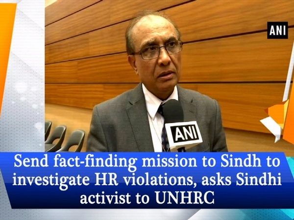 Send fact-finding mission to Sindh to investigate HR violations, asks Sindhi activist to UNHRC