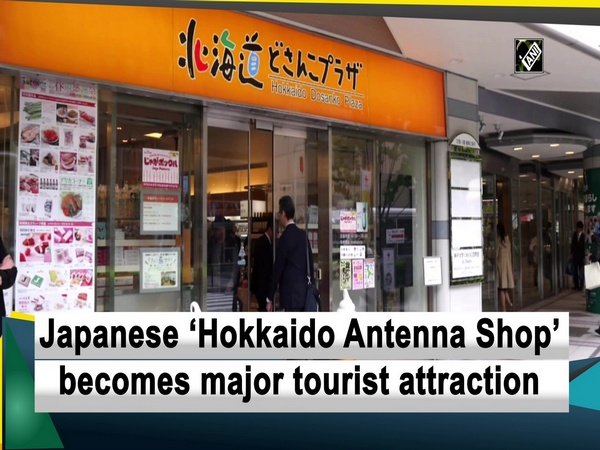 Japanese 'Hokkaido Antenna Shop' becomes major tourist attraction