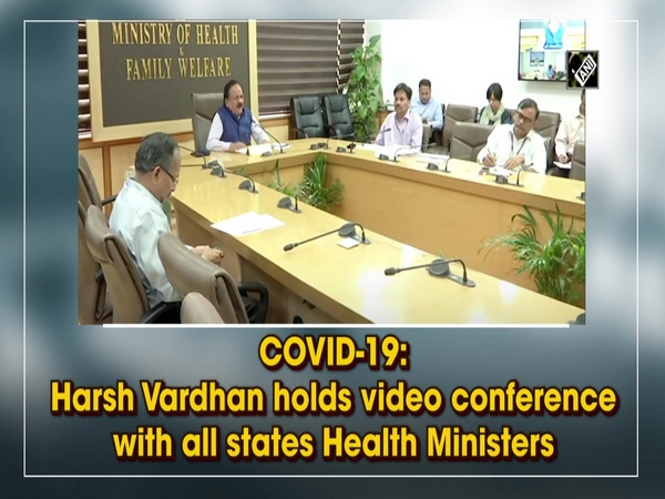 COVID-19: Harsh Vardhan holds video conference with all states Health Ministers