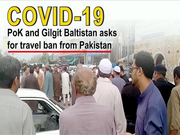 COVID-19: PoK and Gilgit Baltistan asks for travel ban from Pakistan