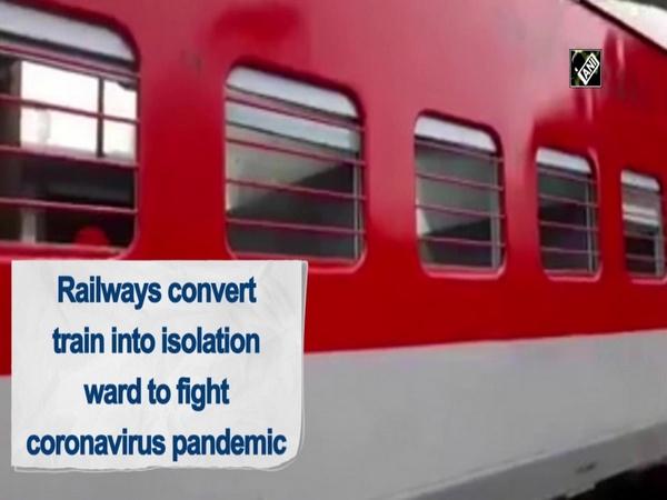 Railways convert train into isolation ward to fight coronavirus pandemic