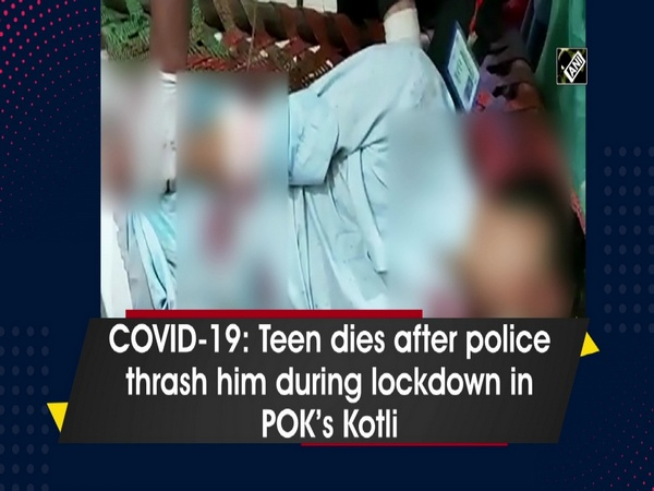 COVID-19: Teen dies after police thrashes him during lockdown in POK's Kotli