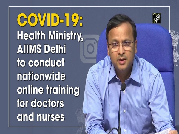 COVID-19: Health Ministry, AIIMS Delhi to conduct nationwide online training for doctors and nurses