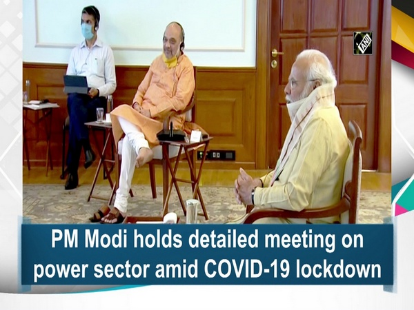 PM Modi holds detailed meeting on power sector amid COVID-19 lockdown