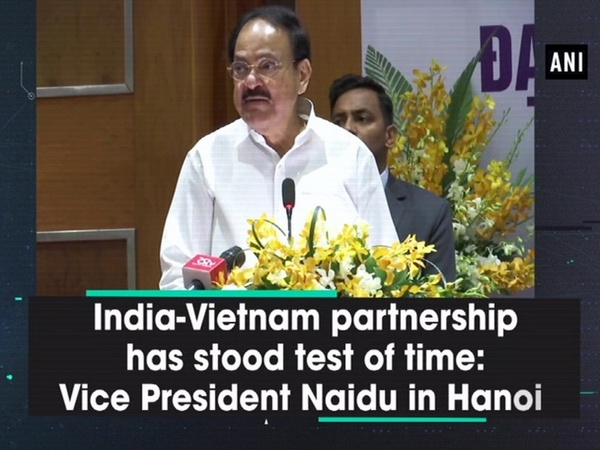India-Vietnam partnership has stood test of time: Vice President Naidu in Hanoi