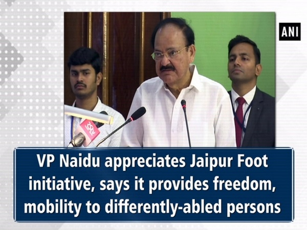 VP Naidu appreciates Jaipur Foot initiative, says it provides freedom, mobility to differently-abled persons