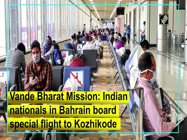 Vande Bharat Mission: Indian nationals in Bahrain board special flight to Kozhikode