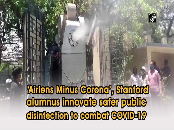 'Airlens Minus Corona', Stanford alumnus innovate safer public disinfection to combat COVID-19