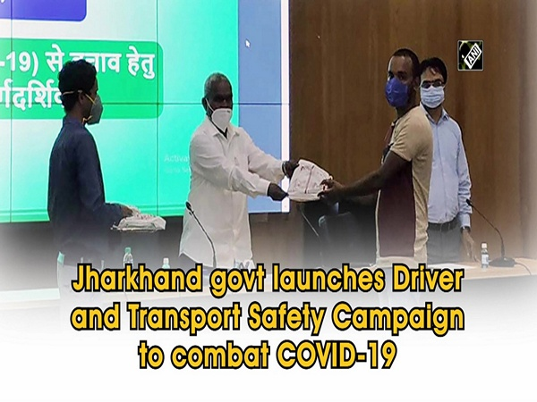 Jharkhand govt launches Driver and Transport Safety Campaign to combat COVID-19