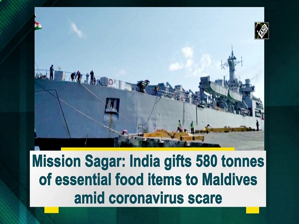 Mission Sagar: India gifts 580 tonnes of essential food items to Maldives amid coronavirus scare