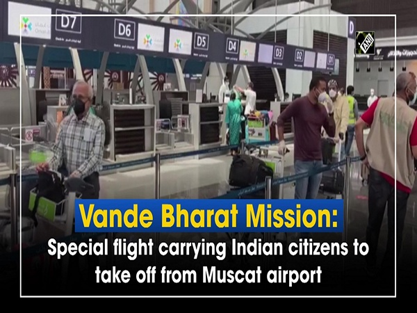 Vande Bharat Mission: Special flight carrying Indian citizens to take off from Muscat airport