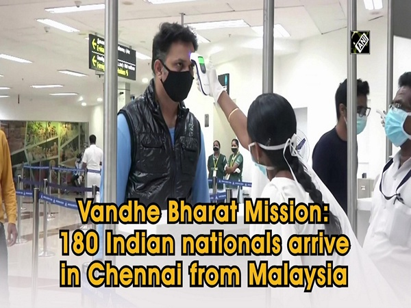 Vande Baharat Mission: 180 Indian nationals arrive in Chennai from Malaysia