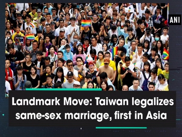 Landmark Move: Taiwan legalizes same-sex marriage, first in Asia