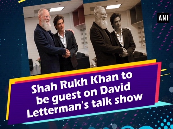 Shah Rukh Khan to be guest on David Letterman's talk show