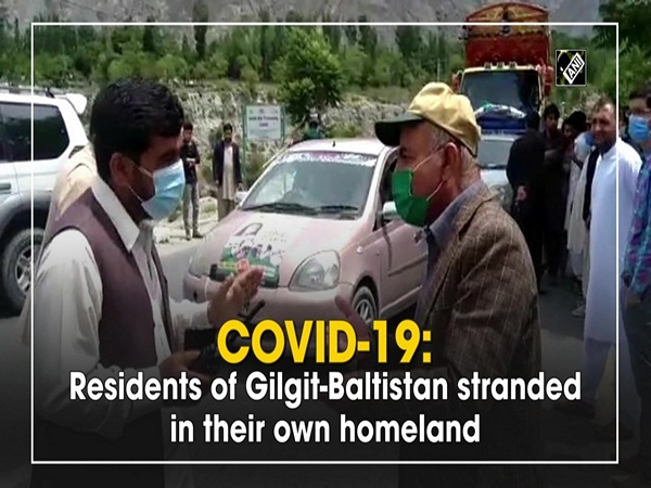 Covid-19: Residents of Gilgit-Baltistan stranded in their own homeland