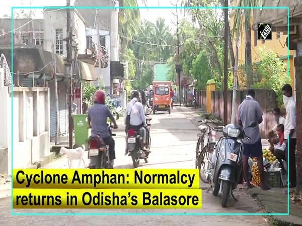 Cyclone Amphan: Normalcy returns in Odisha's Balasore