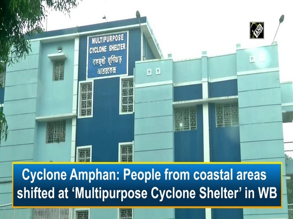 Cyclone Amphan: People from coastal areas shifted at 'Multipurpose Cyclone Shelter' in WB