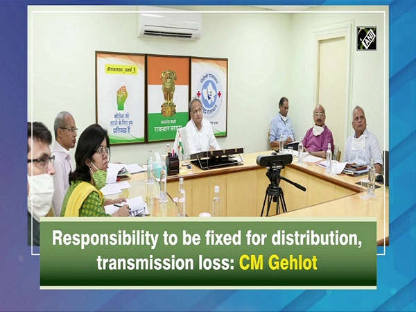 Responsibility to be fixed for distribution, transmission loss: CM Gehlot