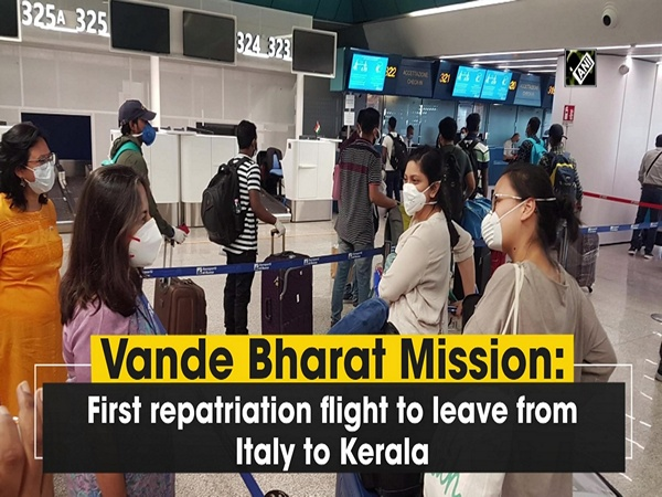 Vande Bharat Mission: First repatriation flight to leave from Italy to Kerala