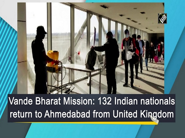 Vande Bharat Mission: 132 Indian nationals return to Ahmedabad from United Kingdom