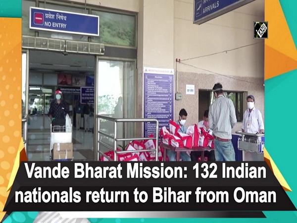Vande Bharat Mission: 132 Indian nationals return to Bihar from Oman
