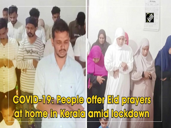 COVID-19: People offer Eid prayers at home in Kerala amid lockdown