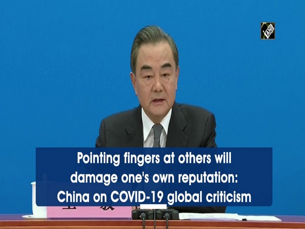Pointing fingers at others will damage one's own reputation: China on COVID-19 global criticism