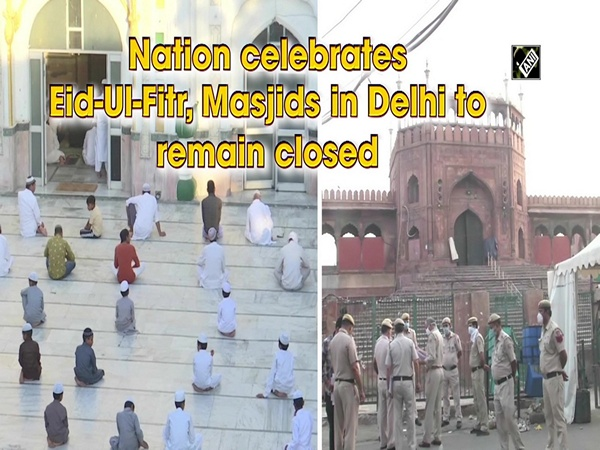 Nation celebrates Eid-Ul-Fitr, Masjids in Delhi to remain closed