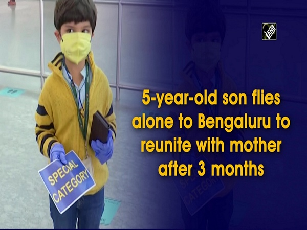5-year-old son flies alone to Bengaluru to reunite with mother after 3 months